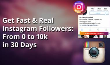 Get Fast & Real Instagram Followers: From 0 to 10k in 30 Days(2019)