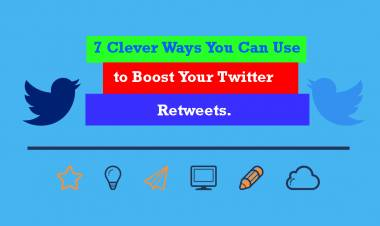 7 Clever Ways You Can Use to Boost Your Twitter Retweets.