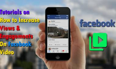 Tutorials on How to Increase Views & Engagements On Facebook Video