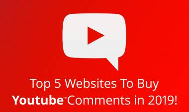Top 5 Websites To Buy Youtube Comments in 2019!