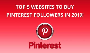 Top 5 Best Websites To Buy Pinterest Followers In 2019!