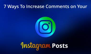 7 Ways To Increase Comments On Your Instagram Posts