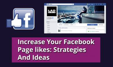 Increase Your Facebook Page likes: 8 Strategies And Ideas