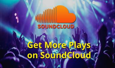Ideas That Help You To Get More Plays on SoundCloud