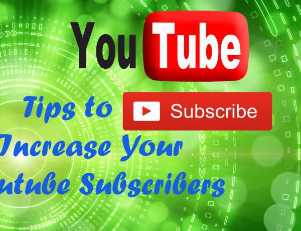 Here are Some Ways will Help You to Increase Your Youtube Subscribers(Actually its Worked)