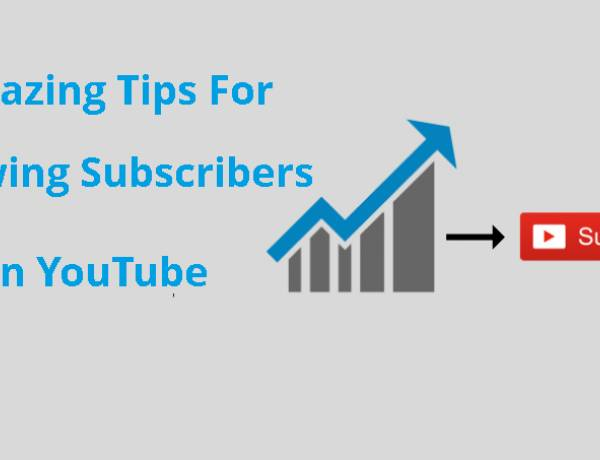 Some Amazing Tips For Growing YouTube Subscribers Fast