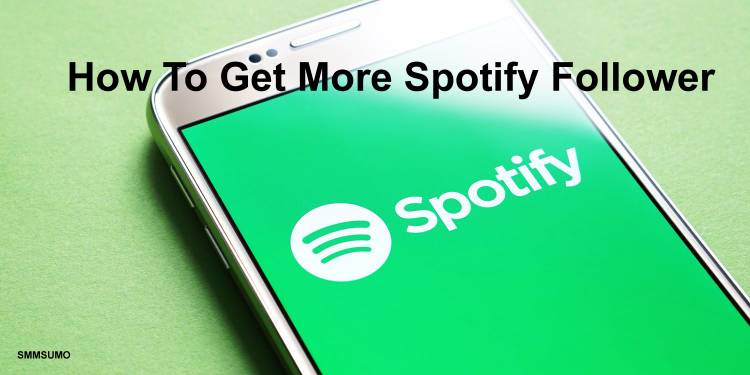 How To Increase Your Spotify Followers