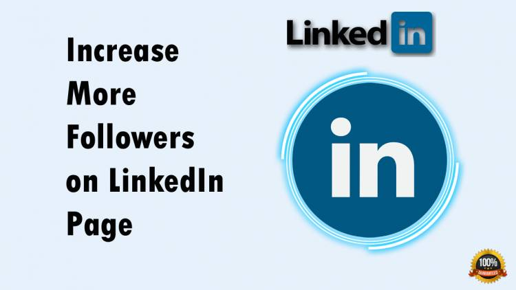 Wants to Increase More Followers on LinkedIn Page? Follow this Tips