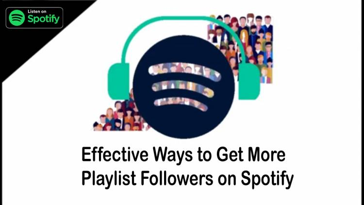 8 Effective Ways to Get More Playlist Followers on Spotify