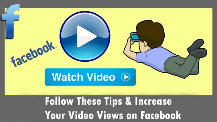 Follow These Tips & Increase Your Video Views on Facebook l Alwaysviral
