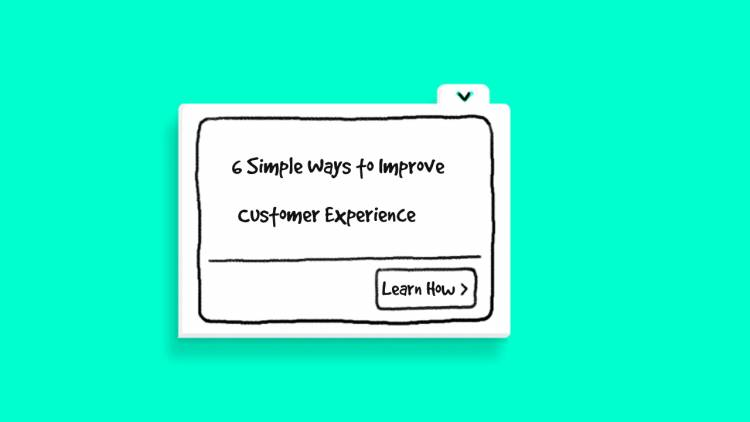 6 Simple Ways to Improve Customer Experience on Your E-Commerce Websites.