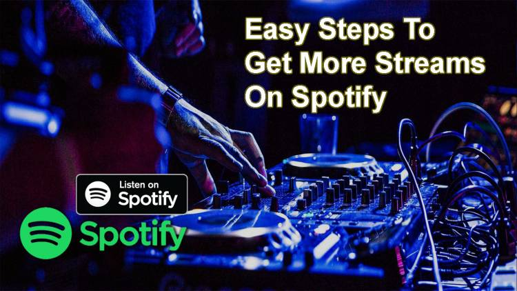 8 Easy Steps To Get More Streams On Spotify: Here's How