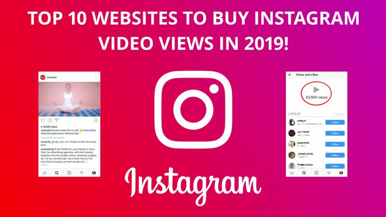 Top 10 Websites To Buy Instagram Views in 2019!
