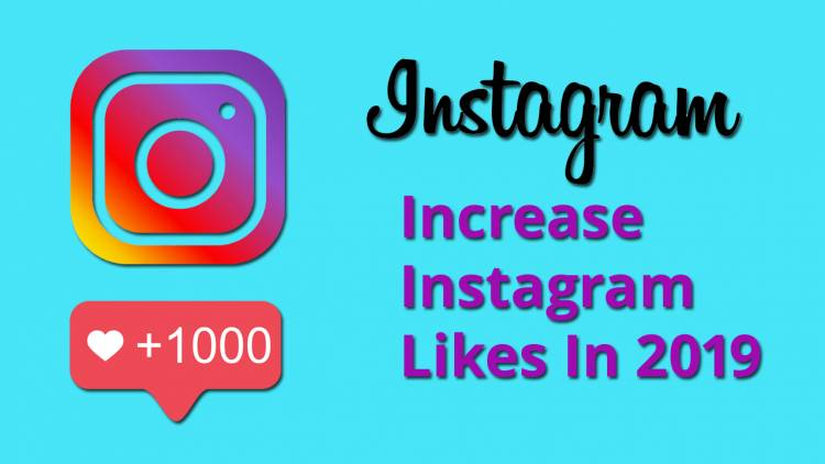 How to Increase Instagram Likes In 2019: 8+ Expert Tips